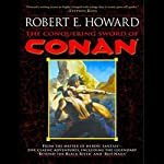 The Conquering Sword of Conan | Robert E. Howard