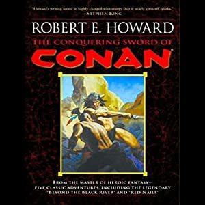 The Conquering Sword of Conan Audiobook