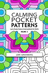 Calming Pocket Patterns (Lori's Pocket Pattern Coloring Books for Adults) (Volume 3)