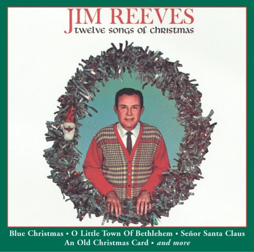 Jim Reeves - 12 Songs of Christmas - Amazon.com Music