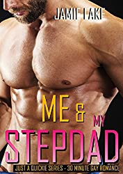 ME & MY STEPDAD: Gay Romance M M