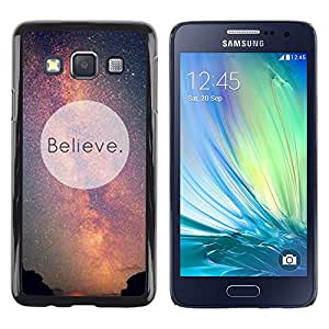 TopCaseStore / la caja del caucho duro de la cubierta de protección de la piel - Believe Universe Milky Way Cosmos Inspiring - Samsung Galaxy A3 SM-A300
