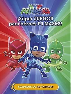¡Súper juegos para héroes PJ Masks! (Cuad. Actividades) (PJ Masks