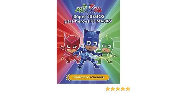 Súper juegos para héroes PJ Masks! (Cuad. Actividades) (PJ ...