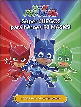 ¡Súper juegos para héroes PJ Masks! Cuad. Actividades PJ Masks. Actividades: Amazon.es: Varios autores, Adosaguas Sayalero SLU;: Libros