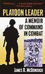 Platoon Leader: A Memoir of Command in Combat