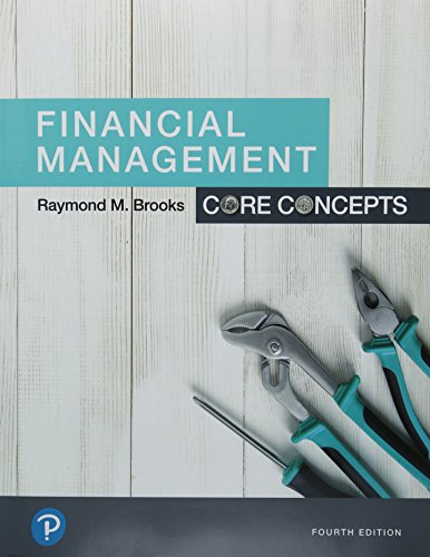Financial Management: Core Concepts Plus MyLab Finance with Pearson eText — Access Card Package (4th Edition) (The Pearson Series in Finance)