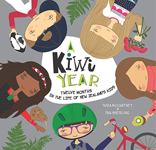 A Kiwi Year: Twelve months in the life of New Zealand's kids (A Kids' ()