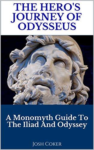 Amazon The Heros Journey Of Odysseus A Monomyth Guide To The
