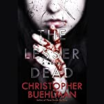 The Lesser Dead | Christopher Buehlman