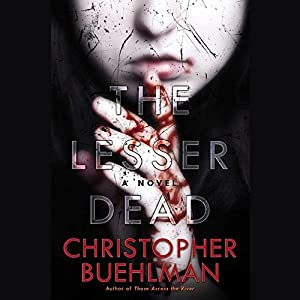 The Lesser Dead Audiobook