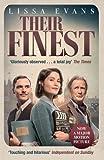 Their Finest: Now a major film starring Gemma Arterton and Bill Nighy