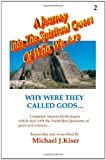 A Journey into the Spiritual Quest of Who We Are # 2, Michael Kiser, 0976783223