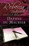 img - for The Rebecca Notebook: and other memories (Virago Modern Classics) book / textbook / text book