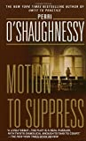 Motion to Suppress, Perri O'Shaughnessy, 0440220688