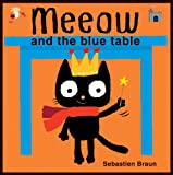 Meeow and the Blue Table, Sebastien Braun, 1907152156