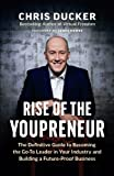 img - for Rise of the Youpreneur: The Definitive Guide to Becoming the Go-To Leader in Your Industry and Building a Future-Proof Business book / textbook / text book