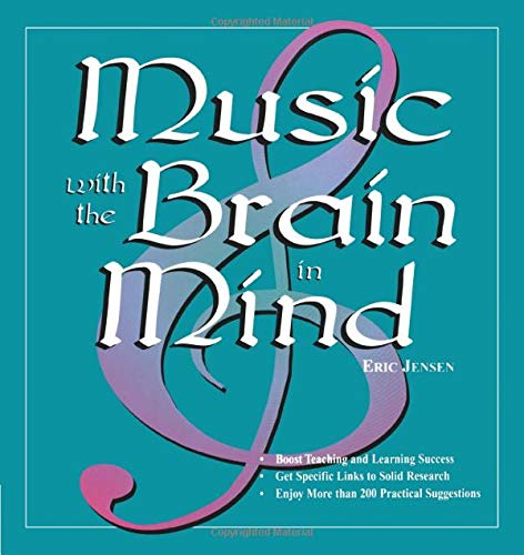 Music With the Brain in Mind (NULL) (Arts With The Brain In Mind Eric Jensen)