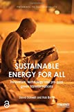 Sustainable Energy for All: Innovation, technology and pro-poor green transformations (Pathways to Sustainability)