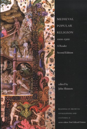 Medieval Popular Religion 1000-1500 (2nd Ed.): A Reader (Readings in Medieval Civilizations & Cultures)
