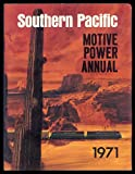 img - for Southern Pacific Motive Power Annual 1971 book / textbook / text book