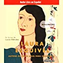 Malinche: Una Novela (Texto Completo) [Malinche: A Novel ] Audiobook by Laura Esquivel Narrated by Lucia Mendez