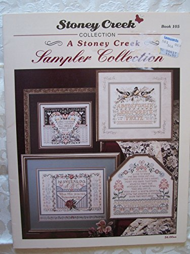 Stoney Creek Sampler Collection - Book 105 (Lacy Rose, Birth, Blessing of Home, Chickadee, Friend, Remember Me, Wedding Day & Sampler Square Samplers)