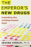 The Emperor's New Drugs 1st Edition