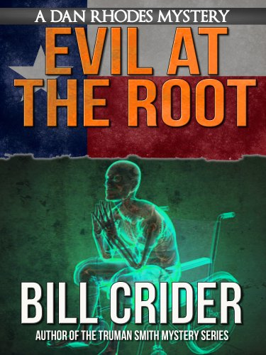 Evil at the Root - A Dan Rhodes Mystery (Dan Rhodes Mysteries Book 5)