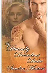 My Divinely Decadent Duke Paperback