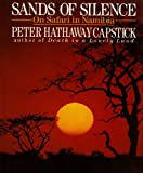 Sands of Silence, Peter H. Capstick, 0312064594
