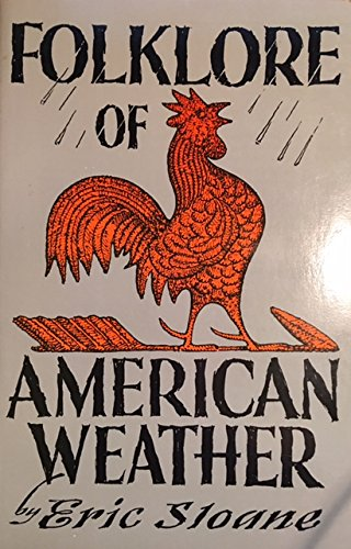 Folklore of American Weather, Eric Sloane
