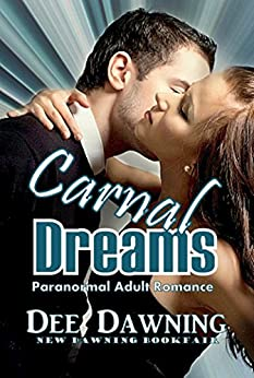 Carnal Dreams: Adult Paranormal Romance (Madam Soriano Book 1) by [Dawning, Dee]