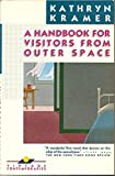A Handbook For Visitors From Outer Space