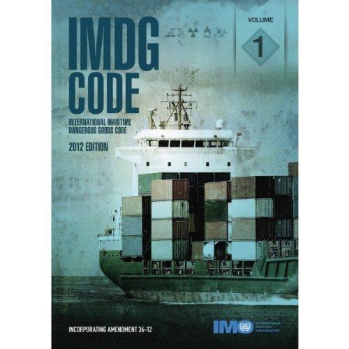 IMDG Code: Incorporating Amendment 36-12 (2 Volume Set) (Imdg Code International Maritime Dangerous Goods Code)