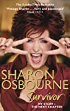 Sharon Osbourne Survivor: My Story-The Next Chapter by Sharon Osbourne front cover