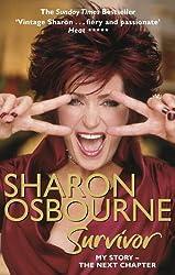 Sharon Osbourne Survivor: My Story - the Next Chapter
