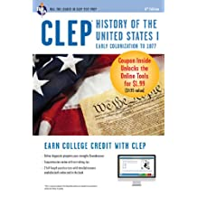 CLEP History of the United States I w/Online Practice Exams, 6th Ed. (CLEP Test Preparation)
