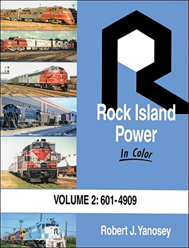 Island Railroad Rock (Rock Island Power In Color Vol 2: 601 to 4909)