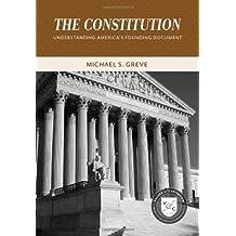 The Constitution: Understanding America's Founding Document