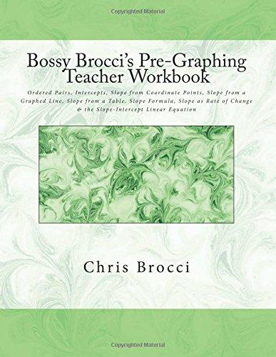 Amazon.com: Bossy Brocci's Pre-Graphing Teacher Workbook ...