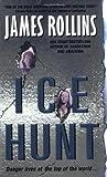 Ice Hunt, James Rollins, 0060521600