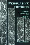 Persuasive Fictions, Anna Wilson, 0838754821