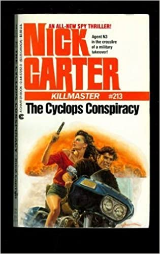 The Cyclops Conspiracy (Killmaster) by Nick Carter (1986-05-01)