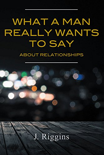 What a Man Really Wants to Say About Relationships, used for sale  Delivered anywhere in USA