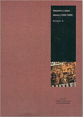 Libros gratis en línea y descarga. Nazismo y clase obrera (Cuestiones de antagonismo) PDF MOBI 8446011484