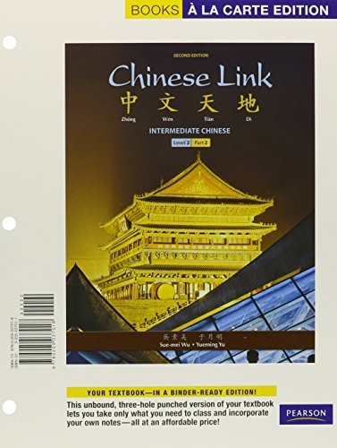Chinese Link: Intermediate Chinese, Level 2/Part 2, Books a la Carte Plus MyChineseLab (one semester access) with eText