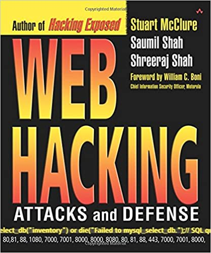 Web Hacking: Attacks and Defense: Stuart McClure, Saumil Shah