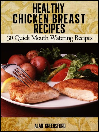 Amazon Healthy Chicken Breast Recipes 30 Quick Healthy