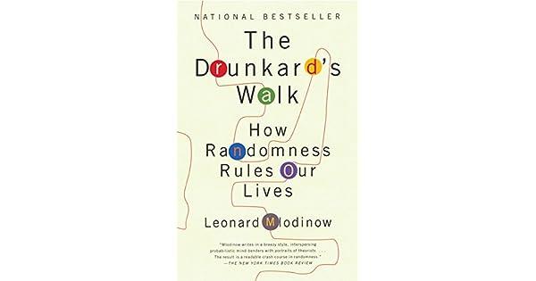 5c0e5b917 The Drunkard's Walk: How Randomness Rules Our Lives - Livros na Amazon  Brasil- 9780307275172